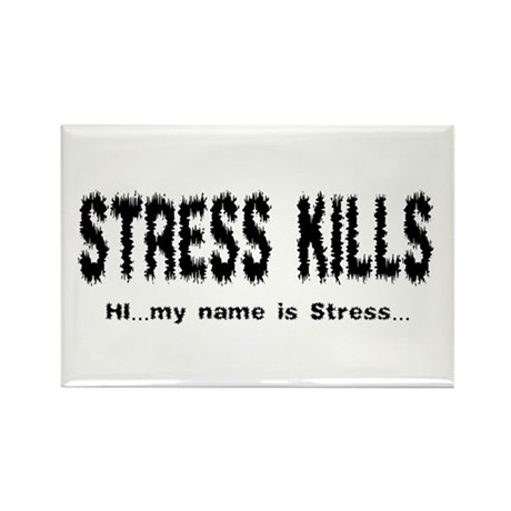 Stress Kills Rectangle Magnet (100 pack)