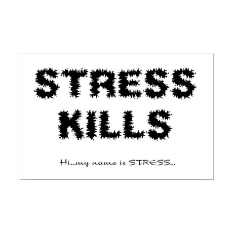 Stress Kills Mini Poster Print