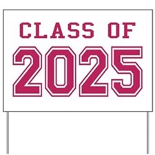 Class of 2025 (Pink) Yard Sign