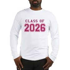 Class of 2026 (Pink) Long Sleeve T-Shirt