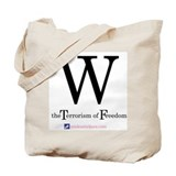 WTF-W The Terrorism of Freedo Tote Bag