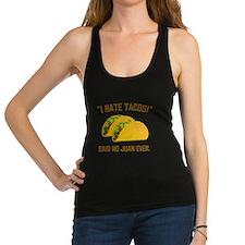 I Hate Tacos Racerback Tank Top