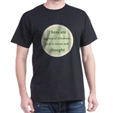 Degrees of Blindess T-Shirt