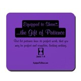 """Patience"" Mousepad"