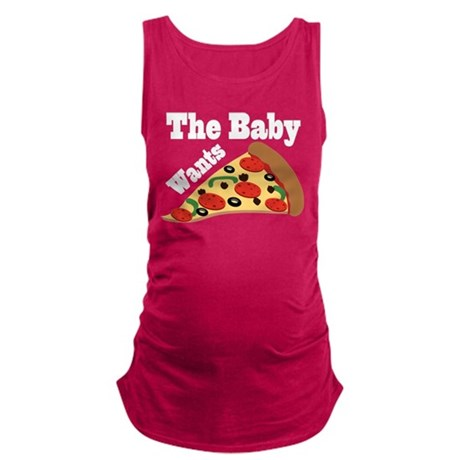 Baby Wants Pizza Pregnancy Craving Maternity Tank