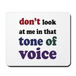 Tone of Voice Mousepad