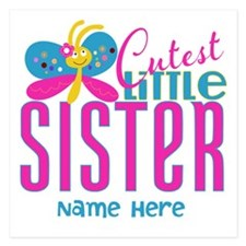 Custom Cutest Little Sister 5.25 x 5.25 Flat Cards