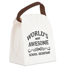 World's Most Awesome School Secretary Canvas Lunch