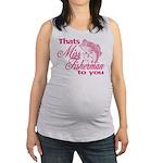 Miss Fisherman Maternity Tank Top