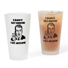 Awesome Drunk Drinking Glass