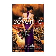 Schooled in Revenge [Paperback]