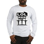 Jesus BRB LOL Shirt (Grey LS) M