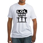 Jesus BRB LOL T-Shirt (Fitted)