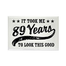 Funny 89th Birthday Rectangle Magnet