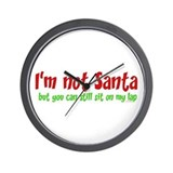 I'M NOT SANTA.... Wall Clock