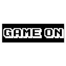 GAME ON CLEAR BACK BLACK Bumper Bumper Sticker
