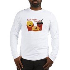 Smiling Fast Foodie Friends Long Sleeve T-Shirt