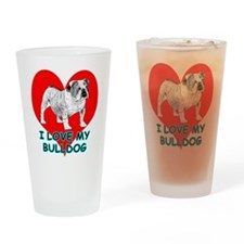 I Love My Bulldog Drinking Glass