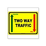 Two Way Traffic 3 Square Sticker 3