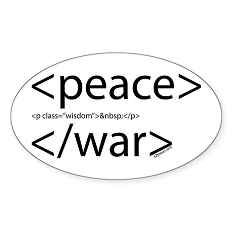 Begin Peace End War HTML Oval Sticker