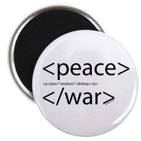 Begin Peace End War HTML Magnet