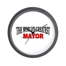 """The World's Greatest Mayor"" Wall Clock"