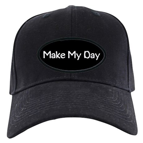 Make My Day Black Cap