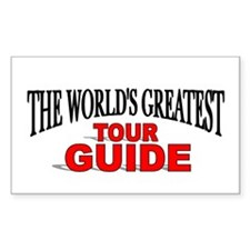 """""""The World's Greatest Tour Guide"""" Decal"""