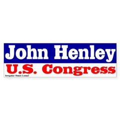 John Henley for Congress Bumper Sticker