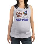 Old & Wise = Young & Stupid Maternity Tank Top