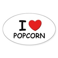 I love popcorn Oval Decal