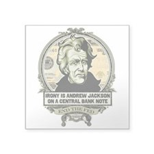 Irony Is Andrew Jackson Sticker