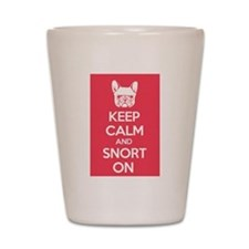 Keep Calm and Snort On Shot Glass