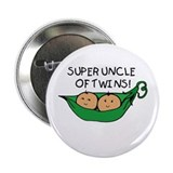 Super Uncle of Twins Button