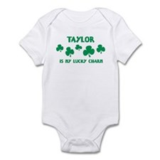Taylor is my lucky charm Infant Bodysuit