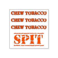 """Chew Tobacco Square Sticker 3"""" x 3"""""""
