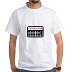 Calculating Bitch White T-Shirt