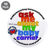 "ask me about my baby carrier 3.5"" Button (10 pack)"