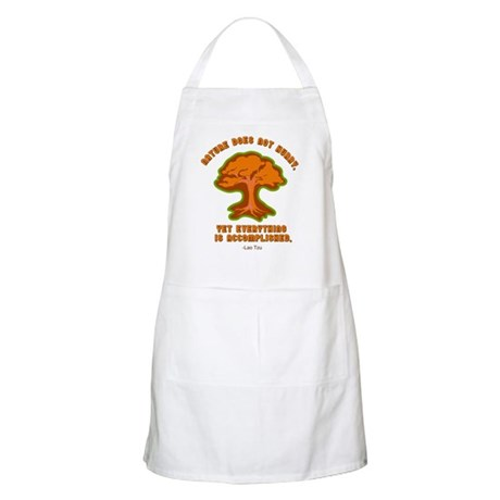Nature Does Not Hurry... BBQ Apron