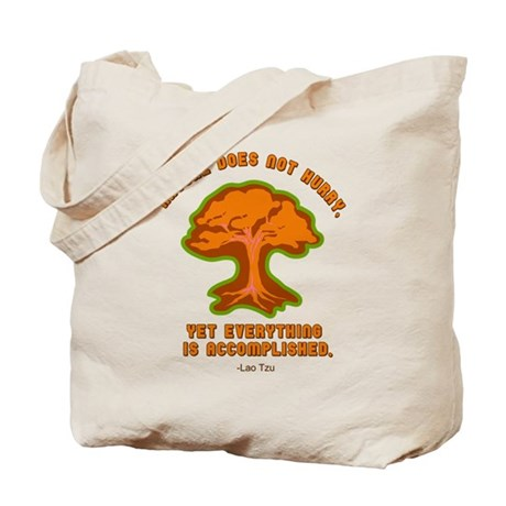 Nature Does Not Hurry... Tote Bag
