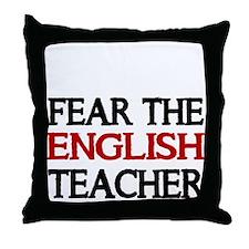 FEAR THE ENGLISH TEACHER 2 Throw Pillow