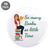 "So many Books, so little time 3.5"" Button (10 pack"