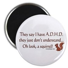 ADHD Squirrel Magnet
