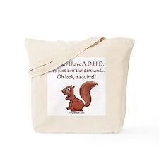 ADHD Squirrel Tote Bag