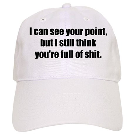 I Can See Your Point Cap