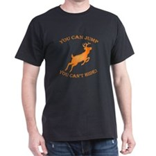 You can jump, but T-Shirt