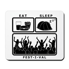 Eat Sleep Festival (black) Mousepad