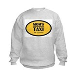 Mom's Taxi VIP Customer Sweatshirt