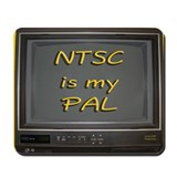 NTSC is my PAL Mousepad