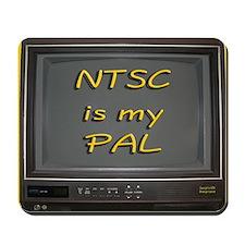 NTSC is my PAL Mousepad
